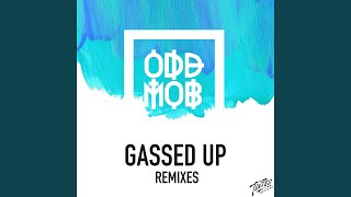 Gassed Up (Brandon Reeve Remix)