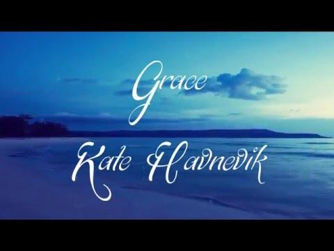 Grace En Español de Kate Havnevik Letra y Video