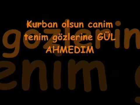 Gül Ahmedim ilahi sözü (C) by Gökcem x3gokcemx3