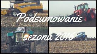 Podsumowanie sezonu 2016☆ New Holland☆ Ursus☆ Kubota☆ MXN AgroTV