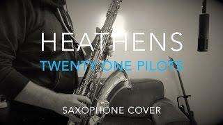 Twenty One Pilots - HEATHENS - Saxophone Cover