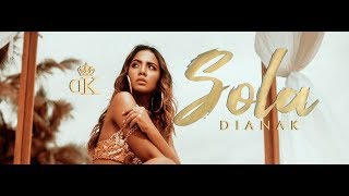 Diana K - Sola (Official Video)