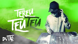 Tereu Teu Teu - DJ TAO