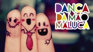Dança da Mão Maluca [CD MÚSICA INFANTIL]
