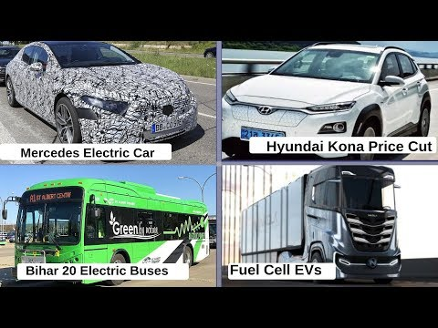 Electric Vehicles News 9 : Bihar 20 Electric Bus, Hyundai Kona Price Cut, Fuel Cell EVs