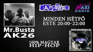 Rapterápia Mr.Busta & AK26 @MaxiRádió (részlet)