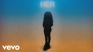 H.E.R. - Best Part (Audio) ft. Daniel Caesar
