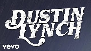 Dustin Lynch - Hurricane (Audio Only)