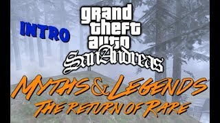 Gta San Andreas Myths & Legends Intro Season 2 [My Comeback]