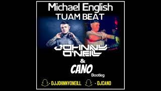 Michael English - Tuam Beat (Johnny O'Neill & Cano Bootleg)
