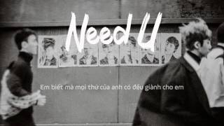 [Vietsub] Need You(니가 필요해) - Monsta X(몬스타엑스)