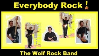 Rock On! Rock On! Everybody Rock!  Dave and The Wolf Rock Band -- Original song and music video
