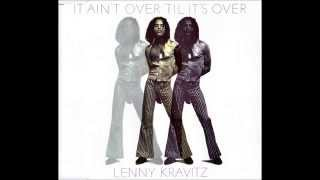 Lenny Kravitz - It Ain't Over 'Til It's Over (Radio Edit) HQ