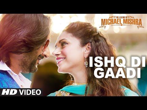 ISHQ DI GAADI LYRICS - Legend of Michael Mishra