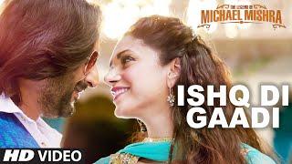ISHQ DI GAADI Video Song   The Legend of Michael Mishra   Arshad Warsi, Aditi Rao Hydari   T-Series width=