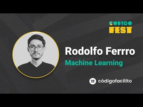 Quiero comenzar o mejorar haciendo ML, ¿'tons qué? - Rodolfo Ferro | #CODIGOFEST