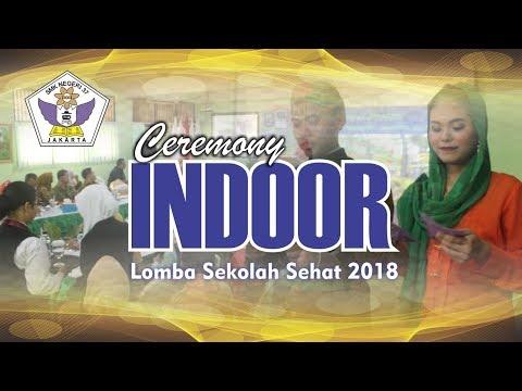 Ceremony Indoor LSS 2018 di SMKN 37 Jakarta