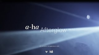 The technology behind A-ha Afterglow - HYDRO