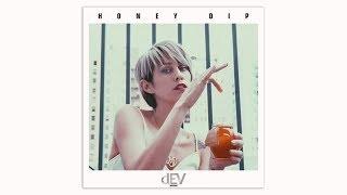 DEV - Honey Dip (DJ Mike D Remix)
