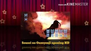 Sousei no Onmyouji opening HD
