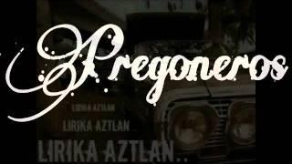 Solo Ella - PREGONEROS ft INSIGNIA ft LIRIKA AZTLAN