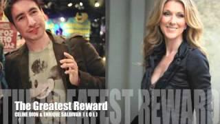 The Greatest Reward ( Duet Celine Dion and Enrique )