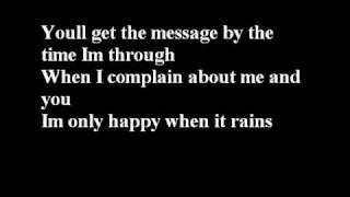 Garbage-I'm only happy when it rains with lyrics