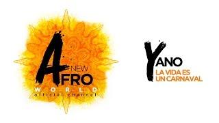 Yano - La Vida Es Un Carnaval