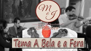 M & J Músicos - Tema do Filme A Bela e a Fera Instrumental Violino /Sax / Piano Cover