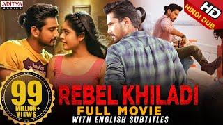 Rebel Khiladi (Lover) New Released Hindi Dubbed Full Movie   Raj Tarun, Riddhi Kumar