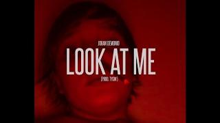 Johan Demonio - Look At Me [SPANISH REMIX]