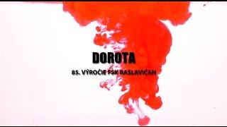 DOROTA  - FSk Raslavičan (promo video)