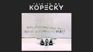 Kopecky   Talk To Me Official Audio