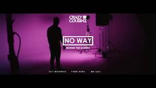 "Crazy Cousinz Ft. Yxng Bane, Mr Eazi and Lily McKenzie- ""No Way"" (BTS Highlights)"