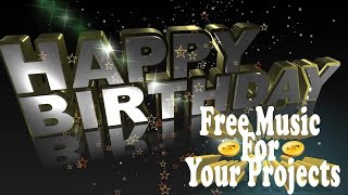 Happy Birthday Instrumental Song FREE Happy Creative Common Music To Monetize || NCS ✔