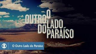 O Outro Lado do Paraíso: confira a abertura da novela!