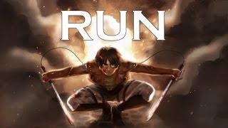 Attack on Titan/Shingeki no Kyojin [AMV] Run