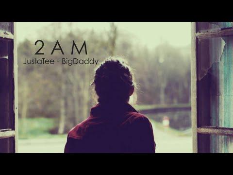 2am-justatee-bigdaddy-lyrics-mv-ljy-huu-duy
