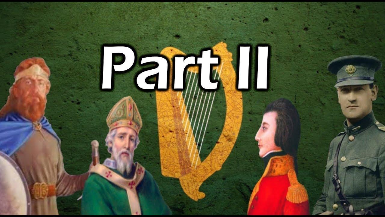 History of Ireland (Part 2) Documentary