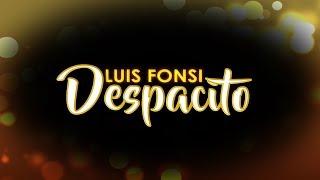 Despacito - Luis Fonsi (Lyric Video)