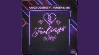 Feelings (Wifey) (feat. Yungen & M.O)