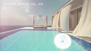Deeper series vol.03 (deep house mix 2019)
