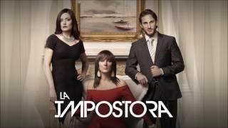La Impostora - Thème Principal