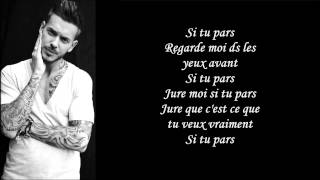 M. Pokora - Si Tu Pars (Paroles)