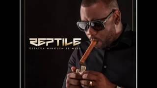 Reptile - Nunca Paro feat Telma Lee [Estátua Ninguém Se Mexe] Faixa 11