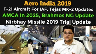 F21 For Indian AirForce,AMCA In 2025,Tejas MK-2 Features, Nirbhay Trial