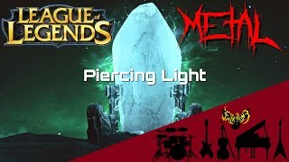 League of Legends - Piercing Light 【Intense Symphonic Metal Cover】