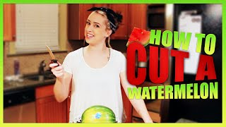 HOW TO CUT A WATERMELON FT YOUR PSYCHO EX