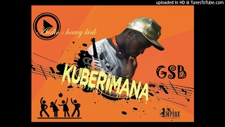 kubera imana by gsb  RWANDA NEW SONG 2017 (official Audio) x-empire pictures width=