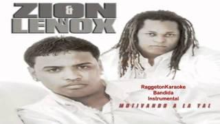 Zion y Lennox - Bandida [Instrumental] (Original) HD